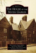 House of the Seven Gables, The (Images of America)