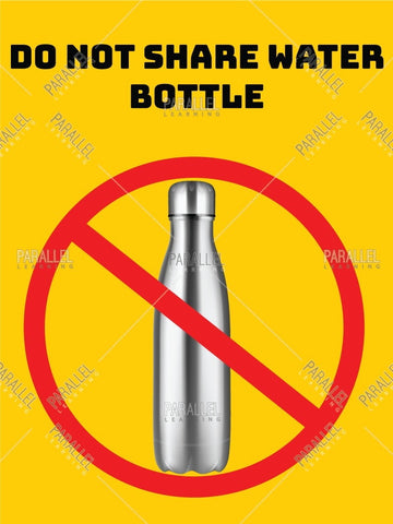 Do not share water bottle