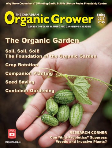 The Canadian Organic Grower (TCOG) magazine - 2019 Spring - Digital Edition