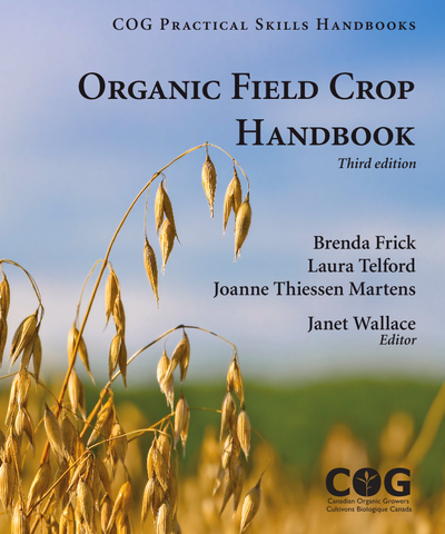 U of Manitoba Students (ONLY) - Organic Field Crop Handbook, 3rd Edition (448 pages)