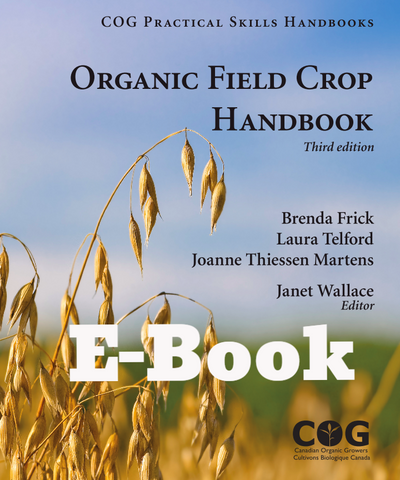 Organic Field Crop Handbook, 3rd Edition (E-BOOK)
