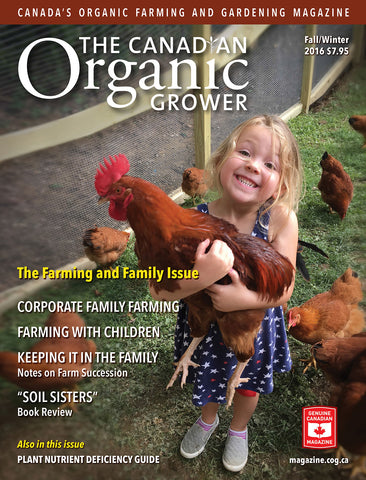 The Canadian Organic Grower Magazine - Fall / Winter 2016 - Hardcopy