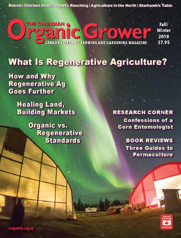 The Canadian Organic Grower (TCOG) magazine - Fall/Winter 2018 - Hardcopy