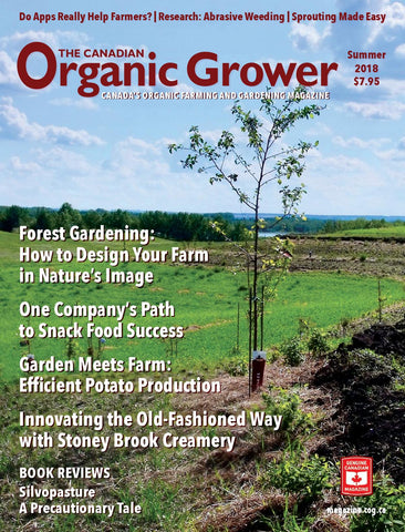The Canadian Organic Grower (TCOG) magazine - Summer 2018 - Hardcopy