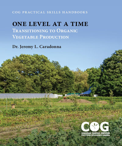 One Level at a Time: Transitioning to Organic Vegetable Production