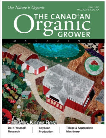 The Canadian Organic Grower Magazine - Fall 2013 Digital Edition