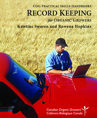 Record Keeping for Organic Growers