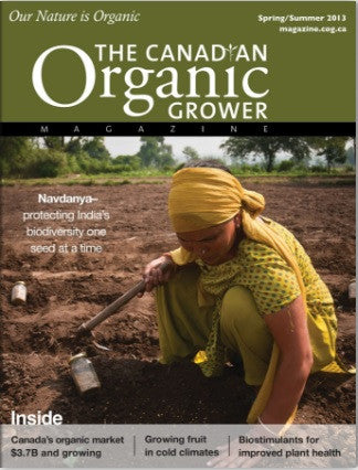 The Canadian Organic Grower Magazine - Spring/Summer 2013 Digital Edition