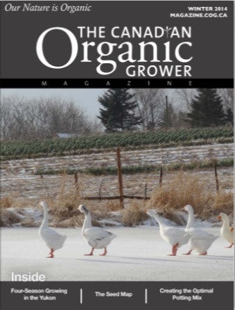 The Canadian Organic Grower Magazine - Winter 2014 Digital Edition