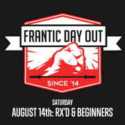 FRANTIC DAY OUT 2021 DAY 1 (Rx'd & Beginners)