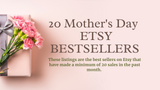 Mother's Day ETSY BESTSELLING Listings