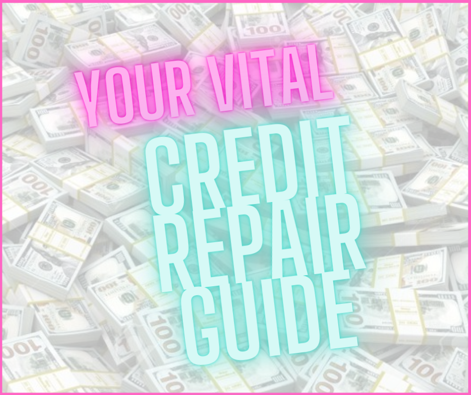 Your Vital Credit Repair Guide