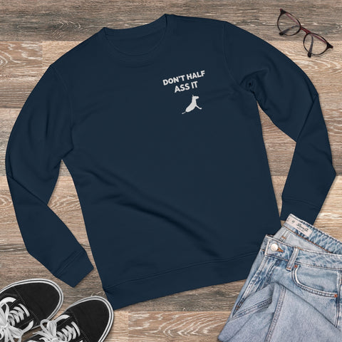 Don't Half Ass It Unisex Rise Sweatshirt