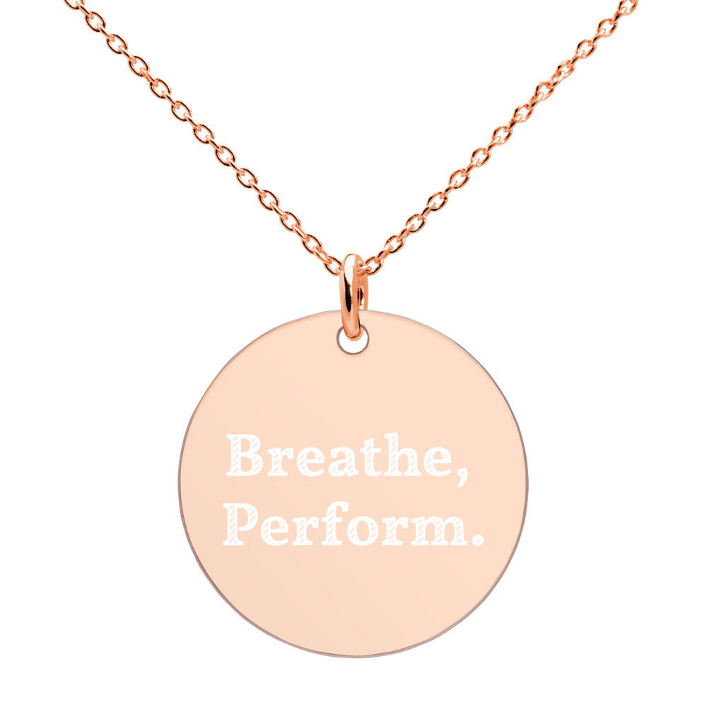 """Breathe, Perform"" Engraved Silver Disc Necklace"