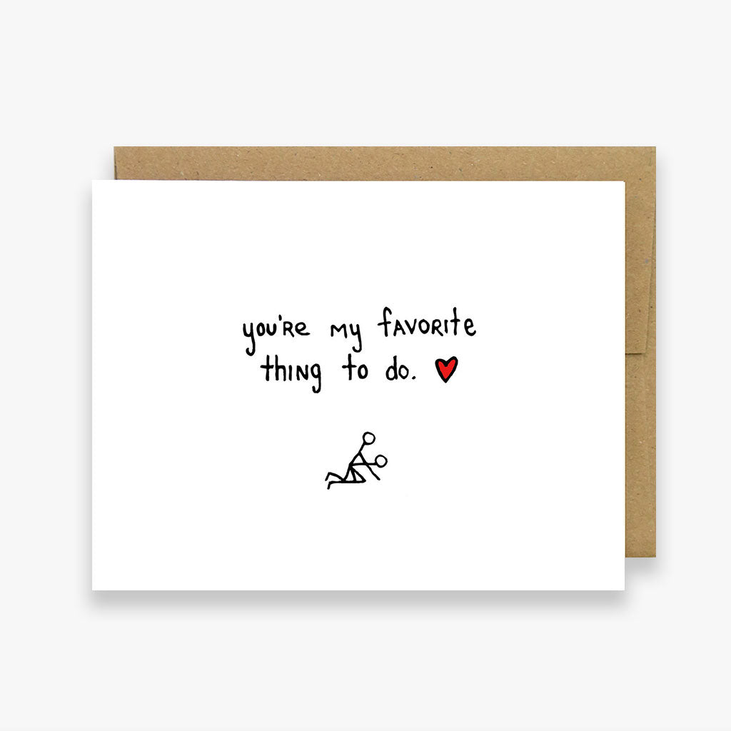 You're My Favorite Thing to Do Card