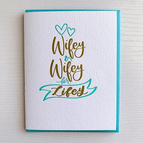 Wifey and Wifey for Lifey Wedding Card