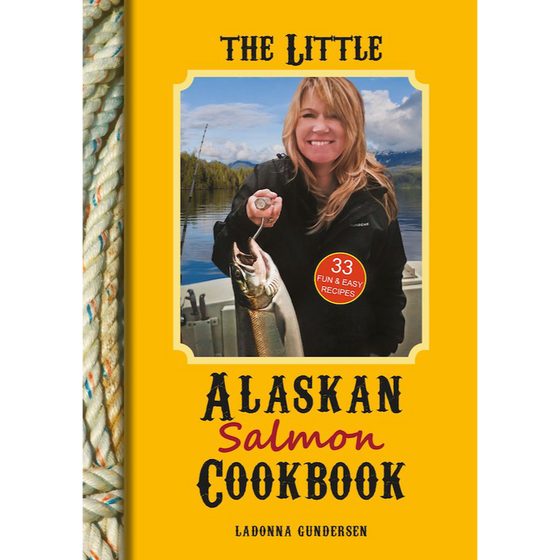 The Little Alaska Salmon Cookbook