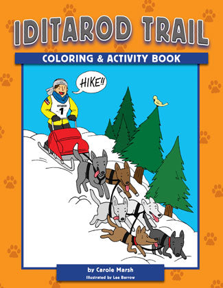 Iditarod Trail Coloring and Activity Book