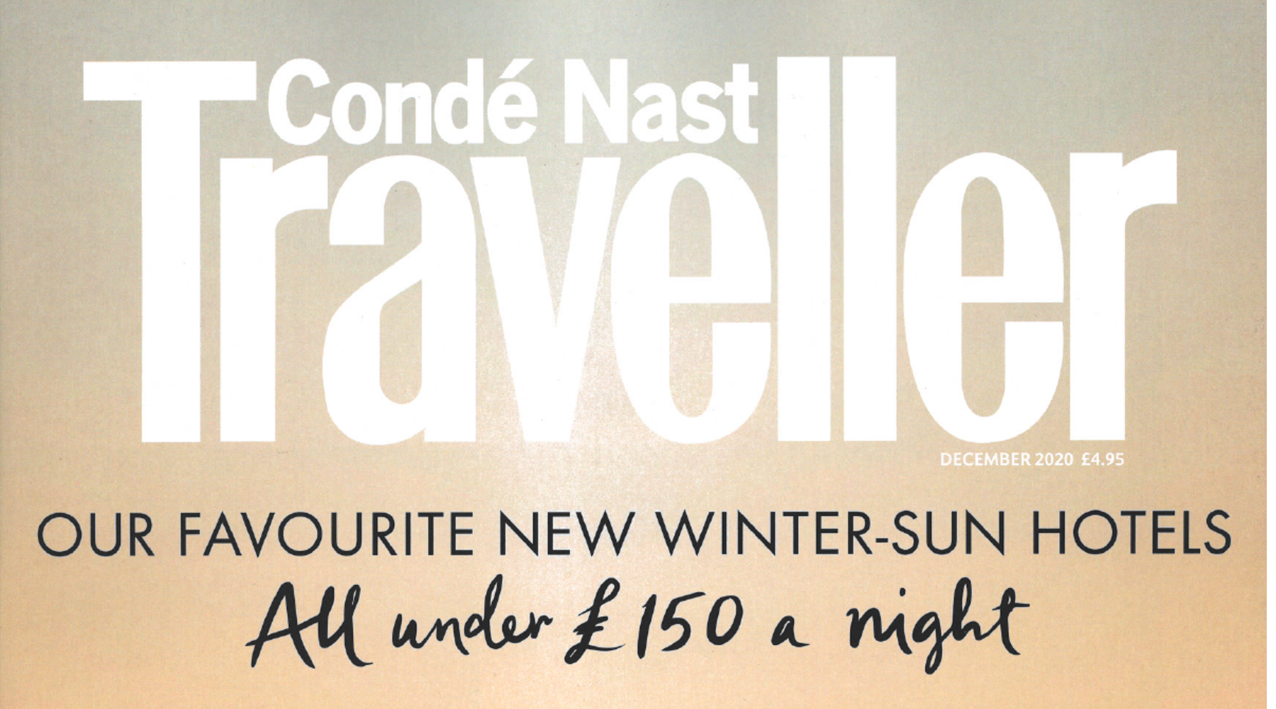 5th Nov | Condé Nast Traveller - December 2020 Issue