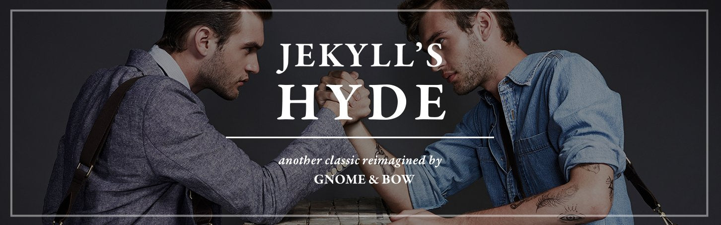 Book II : Jekyll's Hyde