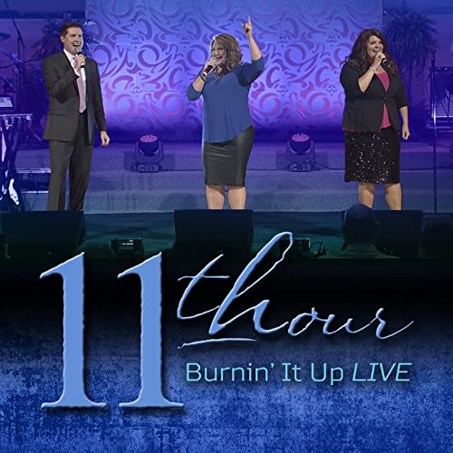 11TH HOUR / BURNIN' IT UP DVD & CD SET