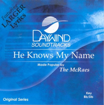 He Knows My Name by McRaes CD