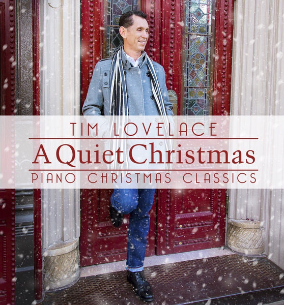Tim Lovelace / A Quiet Christmas Piano Christmas Classics (instrumental) CD