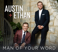 AUSTIN & ETHAN WHISNANT / MAN OF YOUR WORD CD