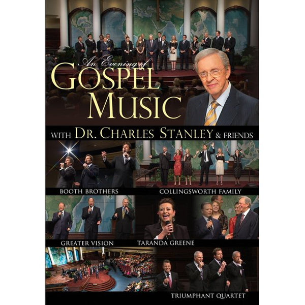 An Evening of Gospel Music with Dr. Charles Stanley & Friends DVD
