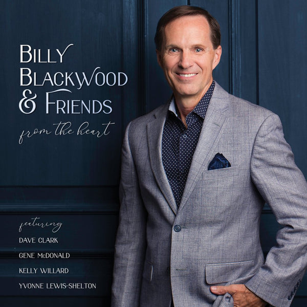 BILLY BLACKWOOD & FRIENDS / FROM THE HEART CD
