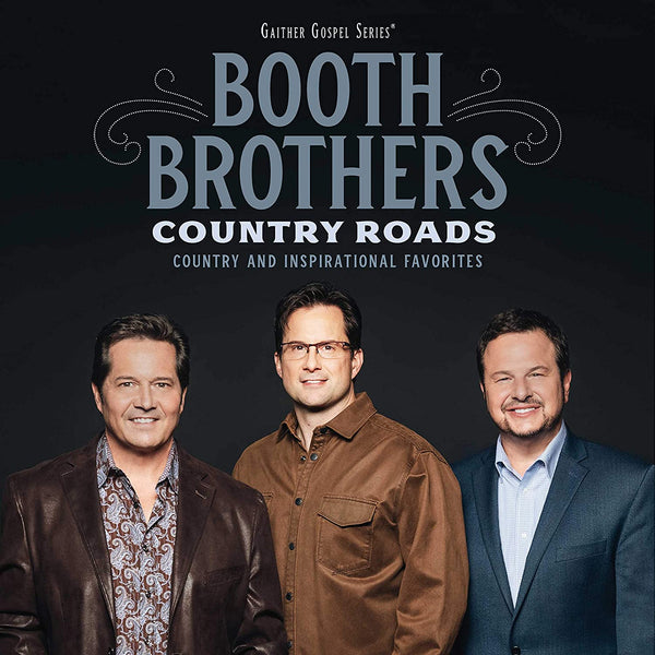 BOOTH BROTHERS / COUNTRY ROADS CD