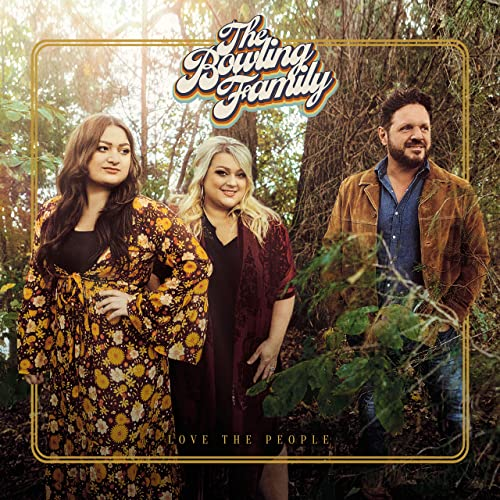 BOWLING FAMILY / LOVE THE PEOPLE CD
