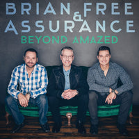BRIAN FREE & ASSURANCE / BEYOND AMAZED CD