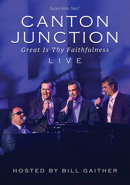 CANTON JUNCTION / GREAT IS THY FAITHFULNESS LIVE DVD