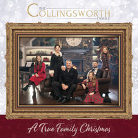 COLLINGSWORTH FAMILY / A TRUE FAMILY CHRISTMAS CD