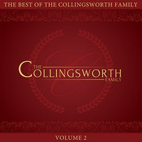 COLLINGSWORTH FAMILY / THE BEST OF THE COLLINGSWORTH FAMILY VOLUME 2 CD