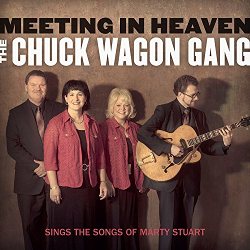 CHUCK WAGON GANG / MEETING IN HEAVEN CD