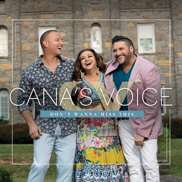 CANA'S VOICE / DON'T WANNA MISS THIS CD
