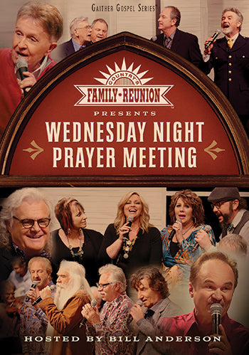 Country's Family Reunion: Wednesday Night Prayer Meeting  DVD