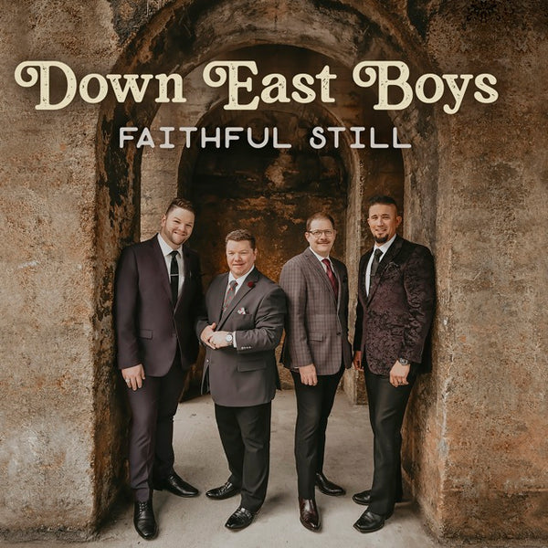 DOWN EAST BOYS / FAITHFUL STILL CD