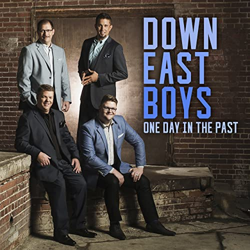 DOWN EAST BOYS / ONE DAY IN THE PAST CD