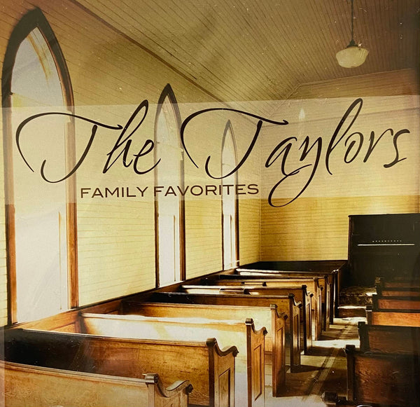 THE TAYLORS / FAMILY FAVORITES CD