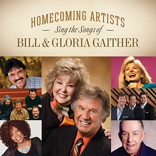 GAITHER - HOMECOMING ARTISTS SING SONGS OF BILL & GLORIA GAITHER CD