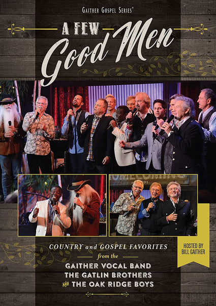 GAITHER / A FEW GOOD MEN DVD