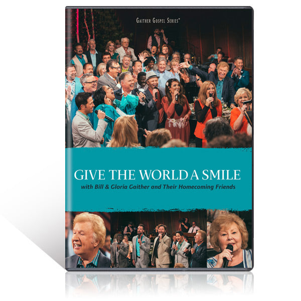 GAITHER / GIVE THE WORLD A SMILE DVD