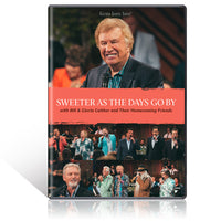 GAITHER / SWEETER AS THE DAYS GO BY DVD