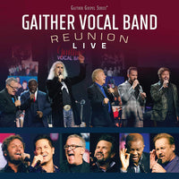 GAITHER VOCAL BAND / REUNION LIVE VOL 1 CD