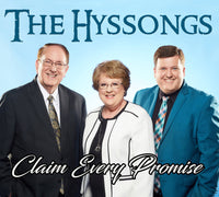 HYSSONGS / CLAIM EVERY PROMISE CD