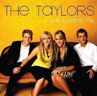 THE TAYLORS / HE LEADETH ME CD