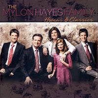 MYLON HAYES FAMILY / HYMNS AND CLASSICS CD